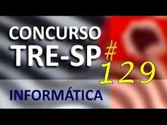 Concurso TRE SP 2016 2017 Informática Aula 129