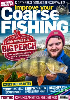 Improve Your Coarse Fishing Issue 347 Fishing Rigs, Fishing Knots, Fly Fishing, Sea Angling, Spicy Prawns, Fishing Magazines, Coarse Fishing, Types Of Fish, Improve Yourself