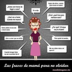 Imagenes Con Frases Tipicas Y Graciosas De Mama