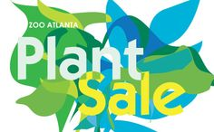 Glorify your grounds with a wide selection of plants hand-selected by Zoo Atlanta Horticulturists at the annual Zoo Plant Sale on Saturday, April 25 from 8 a.m. to 2 p.m.