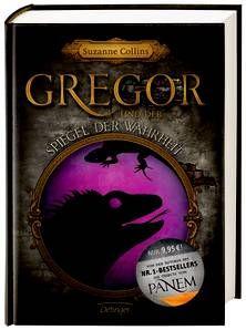 Gregor und der Spiegel der Wahrheit - Suzanne Collins (ab 10 Jahren)
