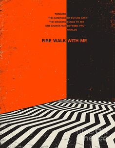 Through the darkness of future past the magician longs to see one chants out between two worlds ~ Fire Walk With Me (Twin Peaks Art)
