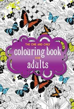 Buy The One and Only Coloring Book for Adults (One and Only Colouring / One and Only Coloring From WHSmith today, saving FREE delivery to store . Free Adult Coloring, Printable Adult Coloring Pages, Coloring Book Pages, Books To Read Online, Reading Online, Inspirational Books, One And Only, It Works, Pdf