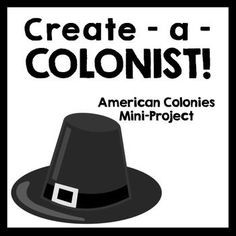 AMERICAN COLONIES/COLONIAL LIFE SOCIAL STUDIES MINI-PROJECT: CREATE A COLONIST - TeachersPayTeachers.com