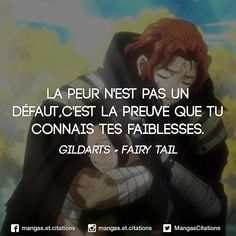 There are two things people fear. those are death and embarrassment. Those who try to overcome death are just idiots, but I won't laugh at those who try to overcome their embarrassment. I like those kind of idiots. Natsu Fairy Tail, Anime Fairy Tail, Fairy Tail Love, Manga Anime, Manga Quotes, Fairy Tales, Motivation, My Love, Fairytail