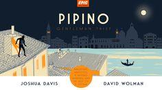 Pipino: Gentleman Thief — EPIC MAGAZINE — Medium