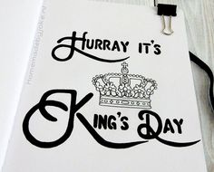 Handlettering King's Day / Handletteren Koningsdag My King, School, Day, Cards, Maps, Playing Cards