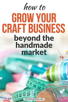 Where to sell crafts beyond the handmade niche. How to look beyond the traditional handmade marketplace and find new venues for selling your handmade items. #sellcrafts #sellhandmade #craftprofessional Selling Crafts Online, Craft Online, Selling Handmade Items, Handmade Market, Craft Business, Creative Business, Business Ideas, Where To Sell, Vendor Events