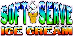 "14""h x 28"" w Soft Serve Ice Cream Concession Trailer Truck Cart Vinyl Sign Decal"