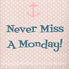 Never Miss A Monday! :) That is my biggest piece of advice for successful weight loss! Follow me at www.facebook.com/katiefleisher for more tips and info!