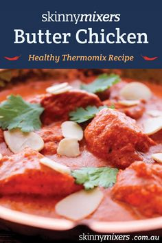 Skinnymixers Butter Chicken is the ultimate Thermomix Butter Chicken Recipe. Gluten free, dairy free with vegetarian and low carb /keto variations. Chicken Recipes Thermomix, Thermomix Recipes Healthy, Cooking Recipes, Lchf, Indian Butter Chicken, Low Carb Dinner Recipes, Ketogenic Recipes, Keto Recipes, Dessert Recipes