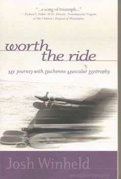 Worth the Ride: My Journey with Duchenne Muscular Dystrophy Duchenne Muscular Dystrophy, Invisible Children, Muscular Dystrophies, Books To Read, Journey, Songs, Watch, Amazon, Reading