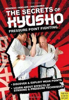 The Secrets Kyusho  Pressure Point Fighting
