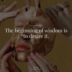 """The beginning of wisdom is to desire it. Something To Remember, Solomon, Like You, Wisdom, Touch, Graphics, Words, Quotes, Instagram Posts"