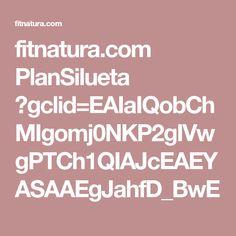 fitnatura.com PlanSilueta ?gclid=EAIaIQobChMIgomj0NKP2gIVwgPTCh1QIAJcEAEYASAAEgJahfD_BwE