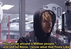 That's why X has alone tatted on his face! Xxxtentacion Quotes, Rapper Quotes, Mood Quotes, True Quotes, Best Quotes, Qoutes, Tupac Quotes, Bruce Lee, Eminem