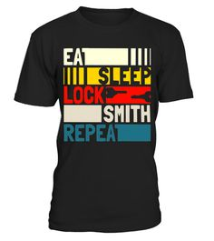 "# Eat Sleep Locksmith Repeat T-shirt. Locksmith Retro Art Gift .  Special Offer, not available in shops      Comes in a variety of styles and colours      Buy yours now before it is too late!      Secured payment via Visa / Mastercard / Amex / PayPal      How to place an order            Choose the model from the drop-down menu      Click on ""Buy it now""      Choose the size and the quantity      Add your delivery address and bank details      And that's it!      Tags: Locksmith tshirt…"