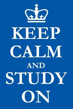"tpls: "" Keep Calm and Study On "" Stay Calm Quotes, Quotes To Live By, School Motivation, Study Motivation, Finals Motivation, Keep Calm And Study, College Quotes, School Quotes, Study Quotes"