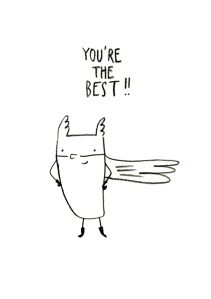 You're the best, by Camille Medina   camillemedina.com