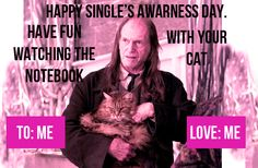 It may be past Valentine's Day, but it is NEVER too late for a Filtch Single's Awareness card.