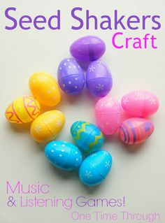 Find 4 fun music games and listening games all using these easy to make seed shakers out of leftover Easter plastic eggs! Perfect for toddlers and preschoolers. {One Time Through} #Easter #kidscrafts
