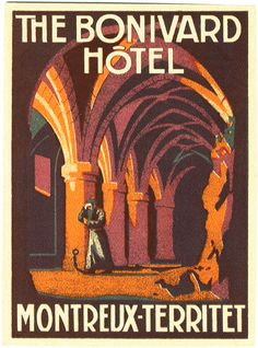 the bonivard hotel montreux territet switzerland | Art of the Luggage Label | Flickr
