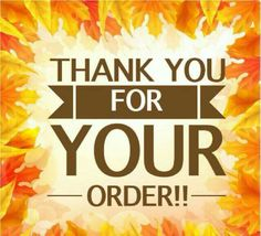 Acknowledgment to The Customer Inspirations: Thank You For Your Order Avon, Country Scents Candles, Norwex Party, Pampered Chef Party, Lemongrass Spa, Tastefully Simple, Facebook Party, Layout, Pure Romance