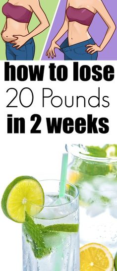 How to Lose 20 Pounds in 2 Weeks: 4 Changes You Need to Make