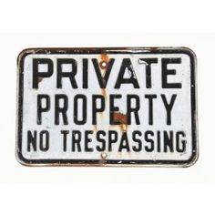 """original late 1930's vintage industrial single-sided """"no trespassing"""" die cut steel warning sign with deeply embossed lettering - leslie sign co., chicago, il.  UR #: UR-12299-11  urbanremainschicago"""