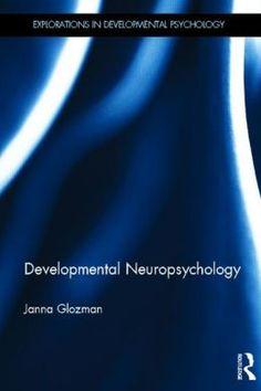 Developmental neuropsychology / Janna Glozman
