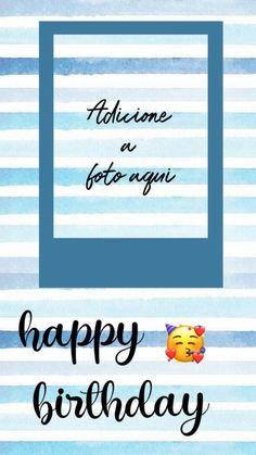 Happy Birthday Frame, Happy Birthday Wallpaper, Birthday Posts, Birthday Frames, Birthday Cards, Instagram Frame, Instagram Blog, Instagram Story Ideas, Birthday Post Instagram