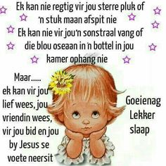 Evening Quotes, Afrikaanse Quotes, Good Night Blessings, Goeie Nag, Special Images, Good Night Quotes, Special Quotes, Sleep Tight, Positive Thoughts