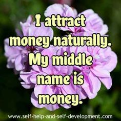 Money affirmation for attracting money naturally.