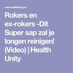 Rokers en ex-rokers -Dit Super sap zal je longen reinigen! (Video)   Health Unity