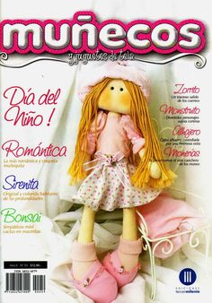 Revista de Muñecos Crochet Dolls, Crochet Hats, Sewing Magazines, Magazine Crafts, Toot, Toddler Toys, Doll Clothes, Quilts, Knitting