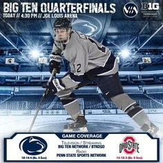 """It's GAME DAY at the Joe. #PennState and Ohio State play in the #B1GHockey Quarterfinals at 4:30 PM on Big Ten Network. #WeAre #HockeyValley"""