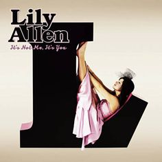 F**k You - Lily Allen HAPPY FRIDAY!