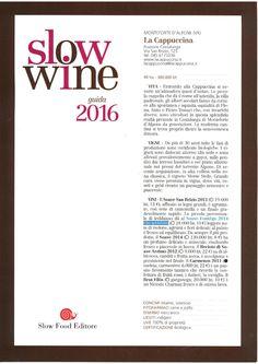 Slow Wine 2016 by Slow Food  http://www.lacappuccina.it/en/ecoblog-la-cappuccina/