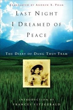 At the age of twenty-four, Dang Thuy Tram volunteered to serve as a doctor in a National Liberation Front (Viet Cong) battlefield hospita...