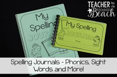 Teacher by the Beach: Spelling Journals - a Classroom Life Saver