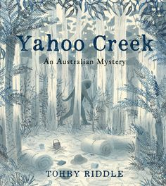 Booktopia has Yahoo Creek, An Australian Mystery by Tohby Riddle. Buy a discounted Hardcover of Yahoo Creek online from Australia's leading online bookstore. Book Review Sites, Books Australia, Australian Authors, Curious Creatures, Beach Reading, Book Week, Throughout The World, Riddles, Book Publishing