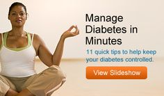 Manage Diabetes in Minutes: Use these 11 quick tips to help keep your diabetes controlled. #webmdsweeps