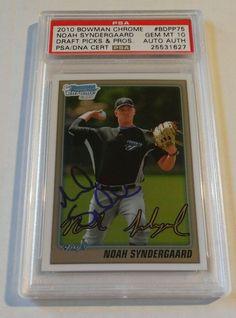 NOAH SYNDERGAARD Signed 2010 Bowman Chrome AUTOGRAPH AUTO METS PSA/DNA GEM MINT