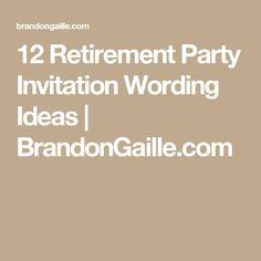 12 Retirement Party Invitation Wording Ideas