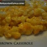 Tailgating Foods: Hashbrown Casserole