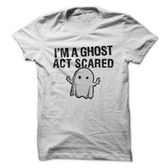 I'm A Ghost, Act Scared