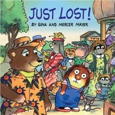 Just Lost! Little Critter Book by Mercer Mayer