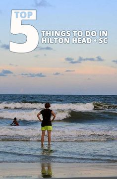 Top 5 Things to do in Hilton Head Island, South Carolina by Calculated Traveller