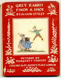 Alison Uttley - Grey Rabbit Finds a Shoe - cover | Flickr - Photo Sharing!