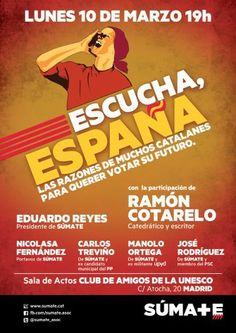 Demà SÚMATE es presenta a Madrid - directe.cat, 9 DE MARÇ DE 2014. Els orígens o les diferències en les sensibilitats polítiques són un actiu i en cap cas han de ser un motiu de fractura, com tampoc la llengua, la cultura o els orígens, aquest és el missatge que Súmate vol traslladar a Espanya. Demà dilluns el Club d'amics de la Unesco de Madrid acollirà el primer acte de Súmate fora de Catalunya i el presentarà Ramón Cotarelo, catedràtic de ciència política la Uned i escriptor madrileny.